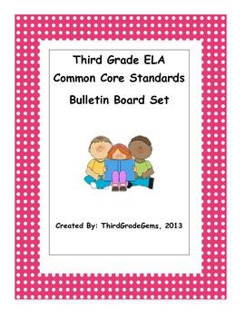 Third Grade ELA Common Core Standards Bulletin Board Set