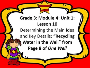 Third Grade ELA Module 4: Unit 1: Lesson 10