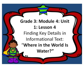 Third Grade ELA Module 4: Unit 1: Lesson 4