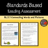 Third Grade ELA Standards Based Assessment RL.3.7