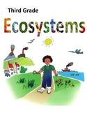Ecosystems (3rd grade Common Core & Next Generation Scienc