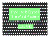 Third Grade Elapsed Time Word Problems Task Cards