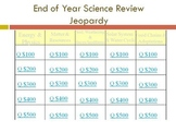 Third Grade End of Year Science Review Jeopardy