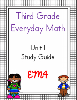 Third Grade Everyday Math Unit 1 Study Guide (EM4)