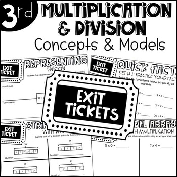 Third Grade Exit Tickets Multiplication and Division Concepts and Models