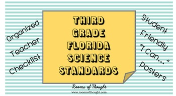 """Third Grade FL Science Standards Checklist & """"I Can..."""" Posters"""