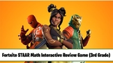 Fortnite Third Grade STAAR Math Interactive Review Game