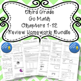 Third Grade Go Math Chapters 1-12 Review Homework BUNDLE