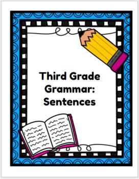 Third Grade Grammar Unit: Sentences