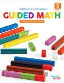 Third Grade Guided Math Addition and Subtraction