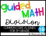 Third Grade Guided Math Division