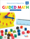 Third Grade Guided Math Measurement, Perimeter, Area, and Elapsed Time