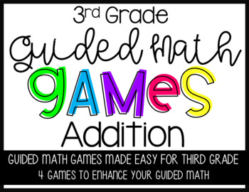 Third Grade Guided Math Games Addition
