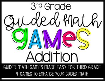 Third Grade Guided Math Games Addition