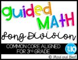 Third Grade Guided Math Long Division