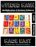 Third Grade Guided Math ~ Multiplication & Division Patterns (2,5, and 10s)