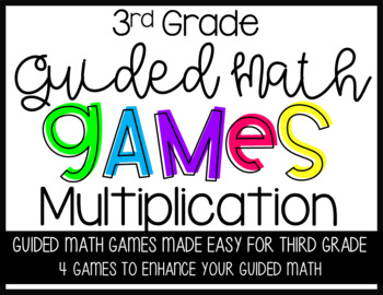 Third Grade Guided Math Multiplication Games