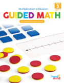 Guided Math Third Grade Unit 3: Multiplication and Division