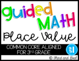 Third Grade Guided Math Place Value