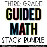 Third Grade Guided Math Stack Bundle