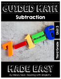 Third Grade Guided Math ~ Subtraction