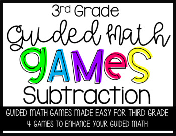 Third Grade Guided Math Subtraction Games