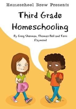 Third Grade Homeschooling (Math, Science and Social Science Lessons)