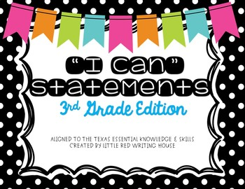 "Third Grade ""I Can"" Statements"