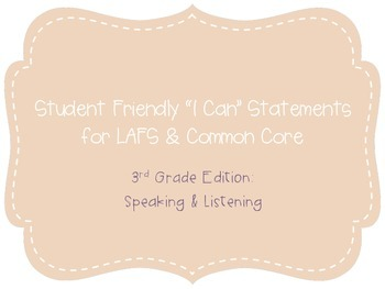"Third Grade ""I Can"" Statements LAFS & Common Core Speaking & Listening Plain"