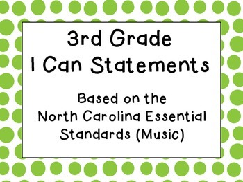 Third Grade I Can Statements (NC Music) - Green Dots
