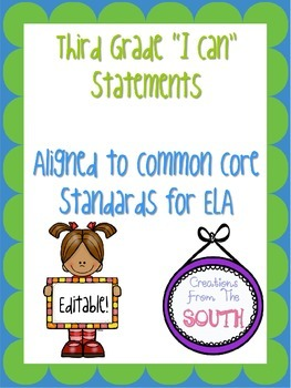 "Third Grade ""I Can"" Statements for ELA EDITABLE!"