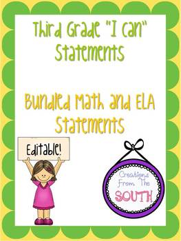 "Third Grade ""I Can"" Statements for ELA and Math Bundle EDITABLE!"
