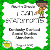 "Fourth Grade ""I Can"" Statements for KY NEW Revised Social Studies Standards"