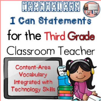 I Can Statements Third Grade Technology Integration