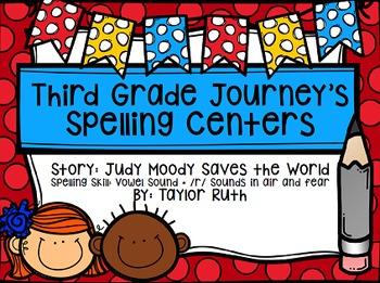 Third Grade Journey's Spelling Centers & Activities (Story: Judy Moody)