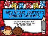 Third Grade Journey's Spelling Centers & Activities (Story: Kamishibai Man)