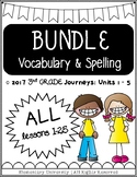 Third Grade, Units 1-5, Journeys 2017 Vocabulary and Spell