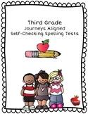 Third Grade  Journeys Aligned Self-Checking Spelling Tests