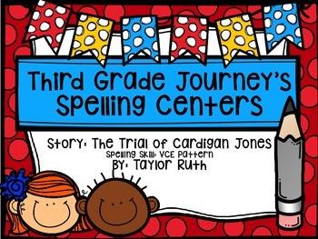 Third Grade Journey's Spelling Centers & Activities:The Trial of Cardigan Jones