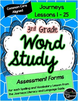 Third Grade Journeys Word Study - Spelling Tests