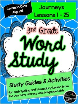 Third Grade Journeys Word Study - Study Guides, Posters, and Activities