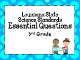 Third Grade (LSSS) Louisiana Science Essential Questions for classrooms!