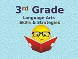Third Grade Language Arts Skills & Strategies (Powerpoint)