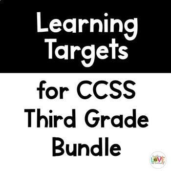 Third Grade Learning Targets Bundle