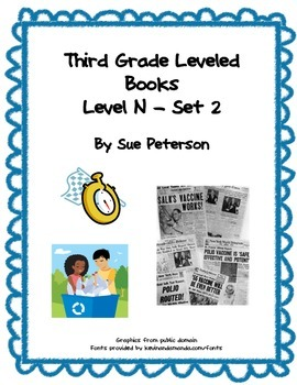 Third Grade Leveled Books: Level N - Set 2