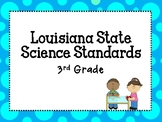 Third Grade Louisiana State Science Standards for classroom!