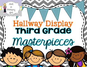 Third Grade Masterpieces Hallway Display Poster Chevron Bunting