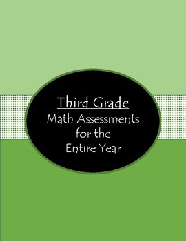 Third Grade Math Assessments for the WHOLE YEAR!