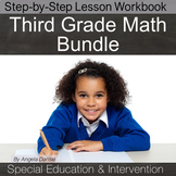 Third Grade Math Bundle for Special Education and Intervention