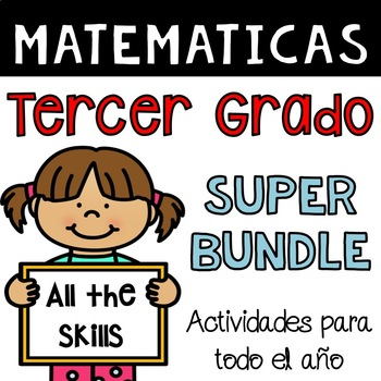 Third Grade Math Bundle in Spanish - Matemáticas de tercero